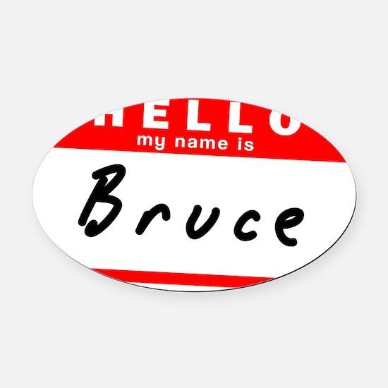 Bruce Oval Car Magnet