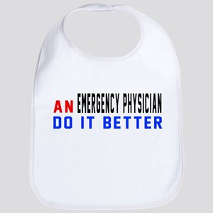 Emergency physician Do It Better Cotton Baby Bib