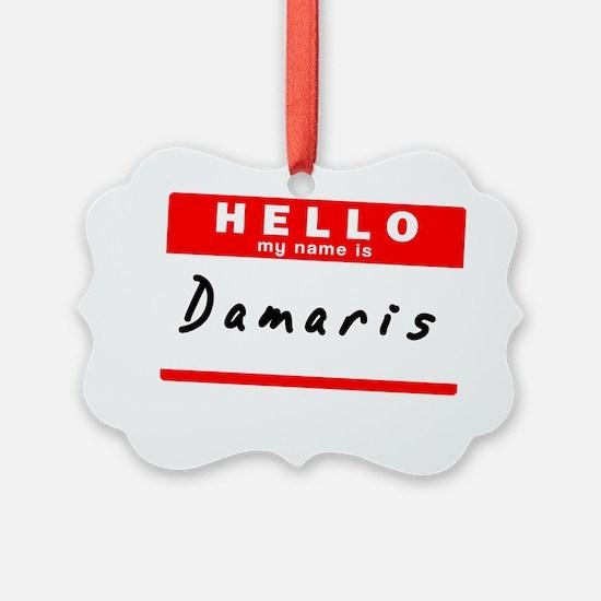 Damaris Ornament