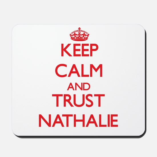 Keep Calm and TRUST Nathalie Mousepad
