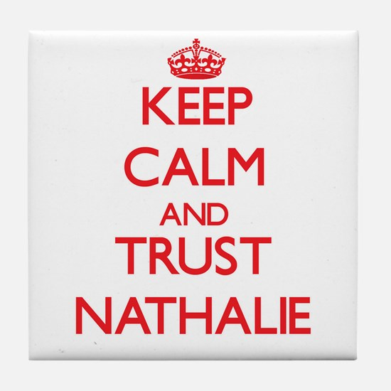 Keep Calm and TRUST Nathalie Tile Coaster