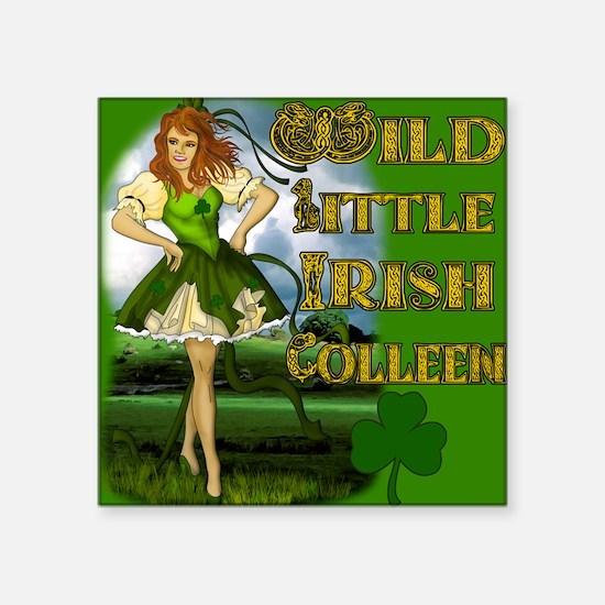 "WILD-LITTLE-IRISH-COLLEEN-M Square Sticker 3"" x 3"""