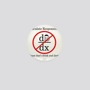 Dont Drink and Derive - Beer Mini Button