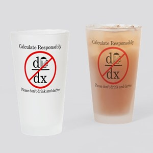 Dont Drink and Derive - Beer Drinking Glass