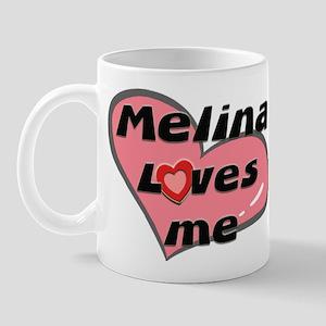 melina loves me  Mug