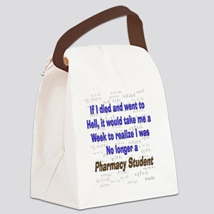 if I died pharmacy student Canvas Lunch Bag