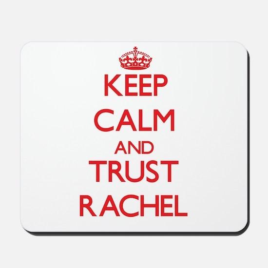 Keep Calm and TRUST Rachel Mousepad