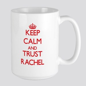 Keep Calm and TRUST Rachel Mugs