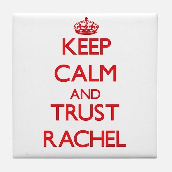 Keep Calm and TRUST Rachel Tile Coaster