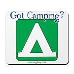 Got Camping? Mousepad