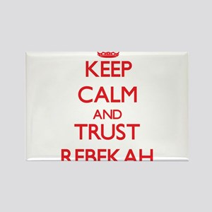 Keep Calm and TRUST Rebekah Magnets