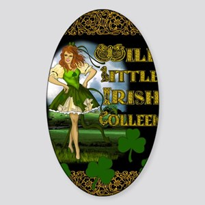 WILD-LITTLE-IRISH-COLLEEN-11x17_pri Sticker (Oval)