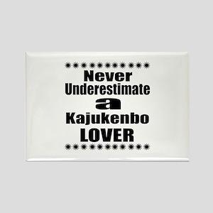 Never Underestimate Kajukenbo Lov Rectangle Magnet