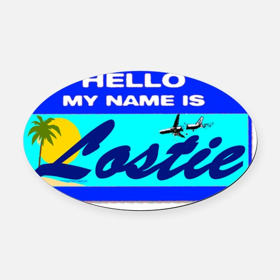 HELLO MY NAME is LOSTIE47 Oval Car Magnet