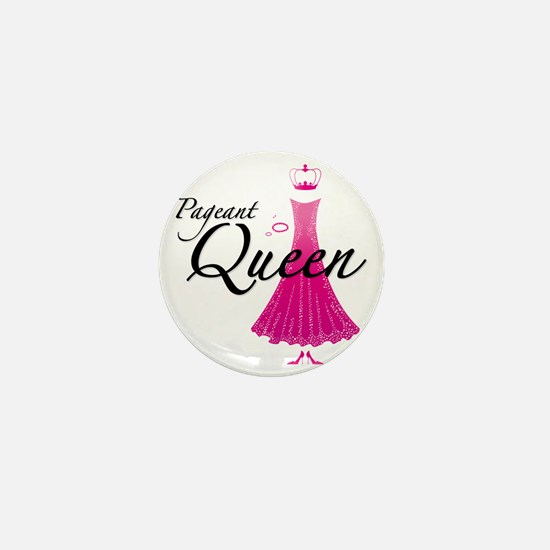 Pageant Queen Mini Button