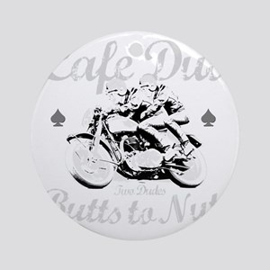 butts to nuts dark copy Round Ornament