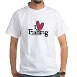 I Love Fishing White T-Shirt
