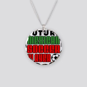 Future Mexican Soccer Player Necklace Circle Charm