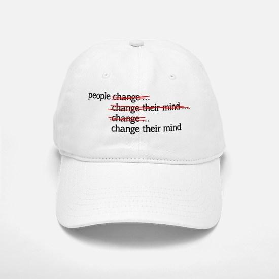 People Change Baseball Baseball Baseball Cap