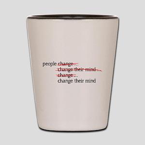 People Change Shot Glass