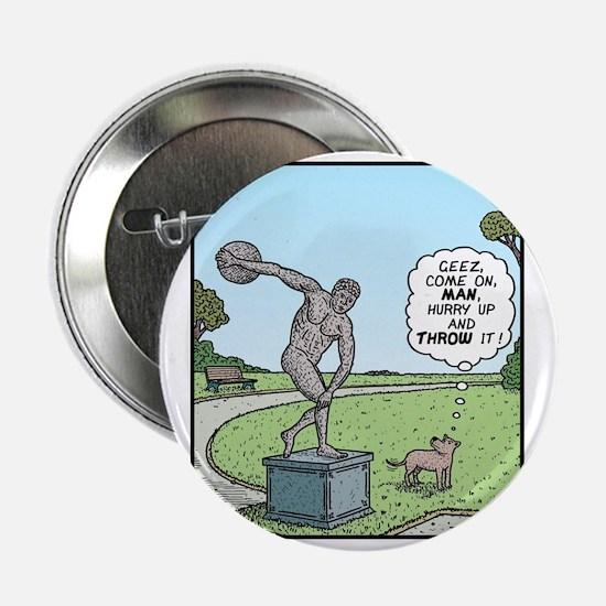 "Dog Discus thrower 2.25"" Button"