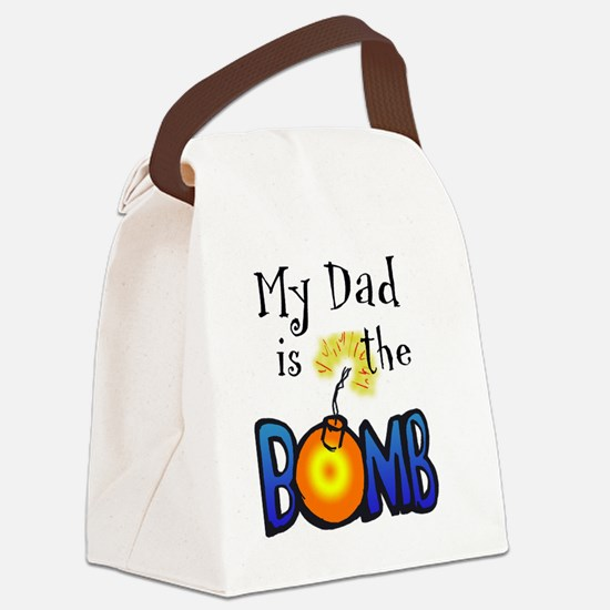 My Dad Is The BOMB-for white Canvas Lunch Bag