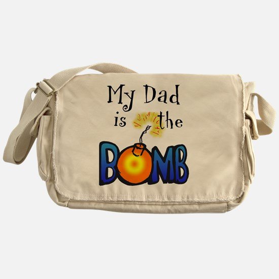 My Dad Is The BOMB-for white Messenger Bag
