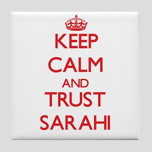 Keep Calm and TRUST Sarahi Tile Coaster
