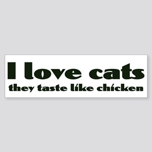 I Love Cats funny Bumper Sticker