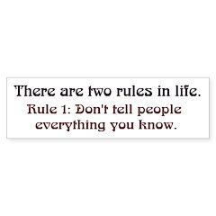 2 Rules Bumper Bumper Sticker