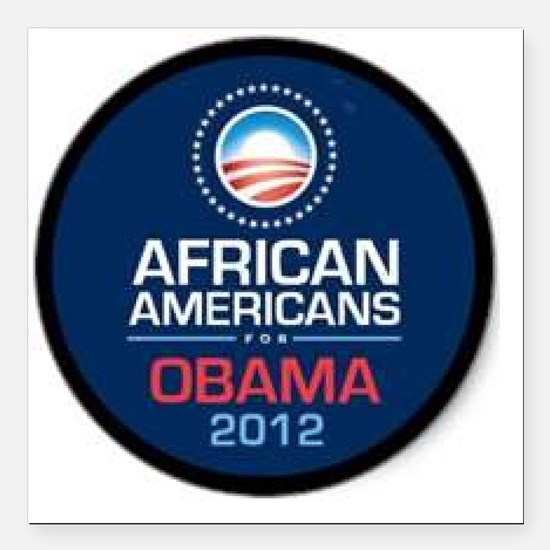 """African Americans for Ob Square Car Magnet 3"""" x 3"""""""