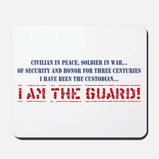 I Am The Guard! Mousepad