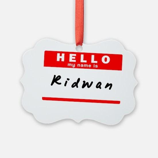 Ridwan Ornament