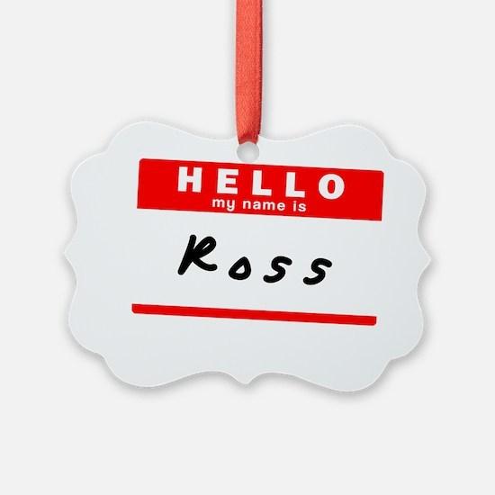 Ross Ornament