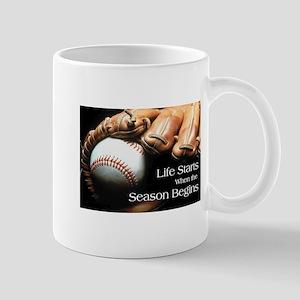 Life Starts when the Season Begins Mug