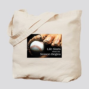 Life Starts when the Season Begins Tote Bag