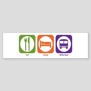 Eat Sleep Drive Bus Bumper Sticker