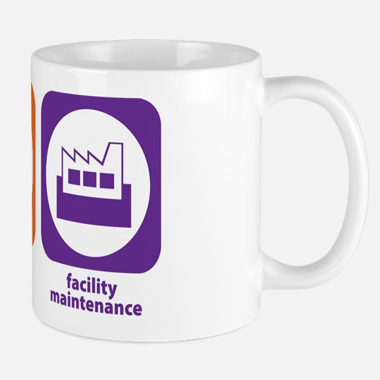 Eat Sleep Facility Maintenance Mug
