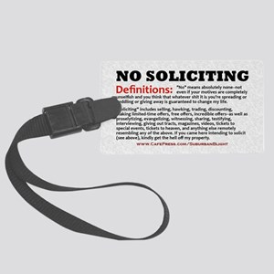 No Soliciting Definitions light  Large Luggage Tag