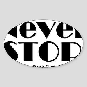 NeverStop Sticker (Oval)
