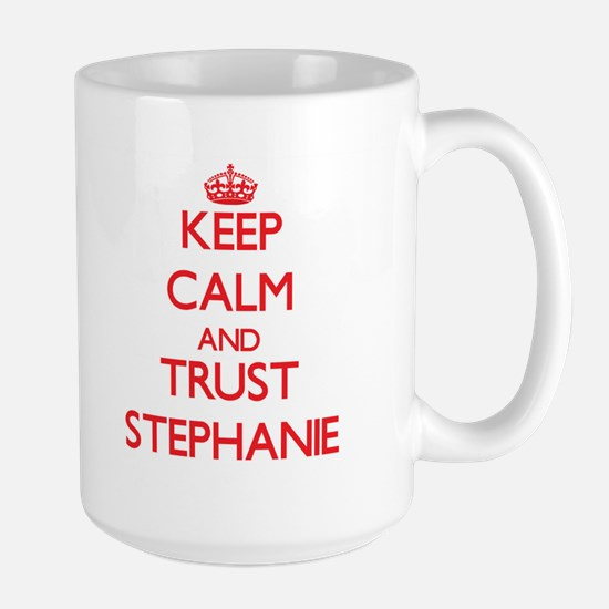 Keep Calm and TRUST Stephanie Mugs