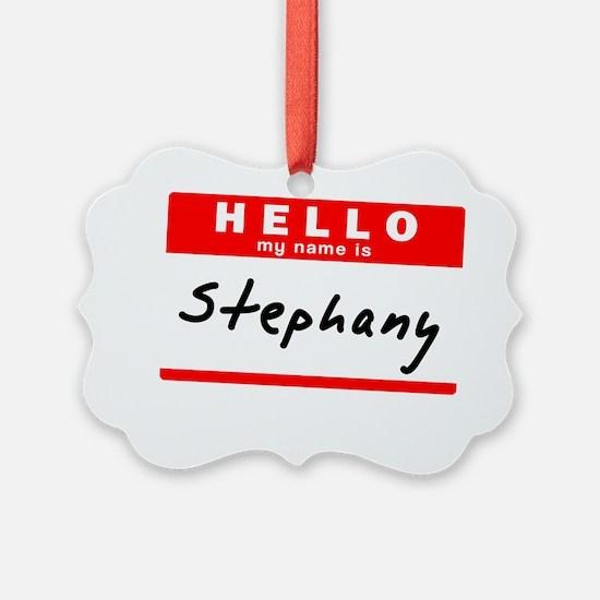 Stephany Ornament