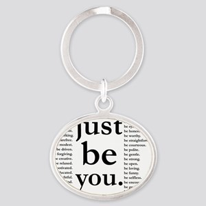 just be you Oval Keychain