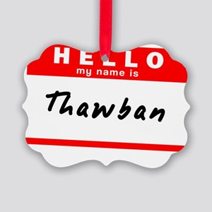 Thawban Picture Ornament