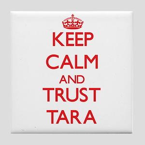 Keep Calm and TRUST Tara Tile Coaster