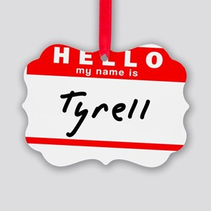 Tyrell Picture Ornament