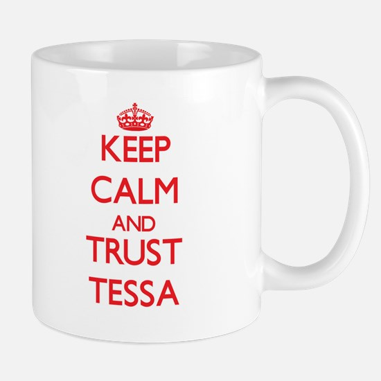 Keep Calm and TRUST Tessa Mugs