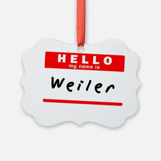 Weiler Ornament