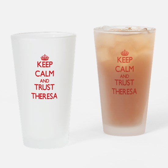Keep Calm and TRUST Theresa Drinking Glass