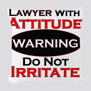Attitude lawyer  Woven Throw Pillow